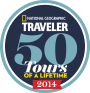 National Geographic Traveler : 50 Tours of a Lifetime 2014